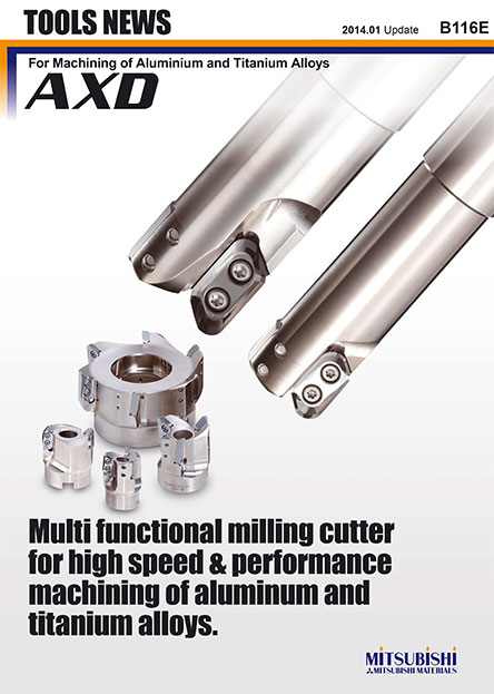 AXD-For Machining of Aluminium and Titanium Alloys
